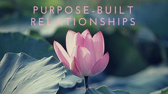 Purpose-built relationships