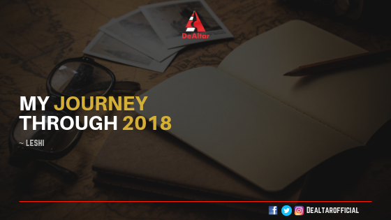 My Journey Through 2018 By Leshi