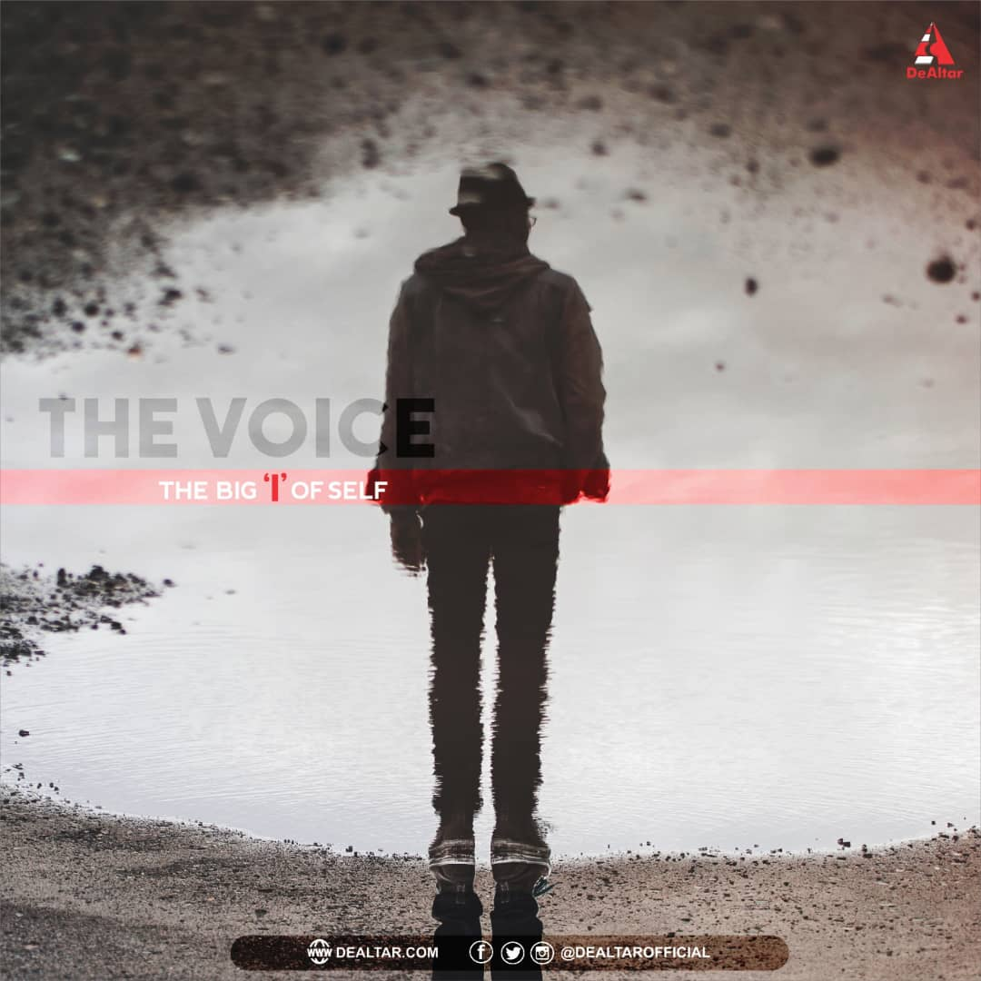 The Big I Of Self – The Voice