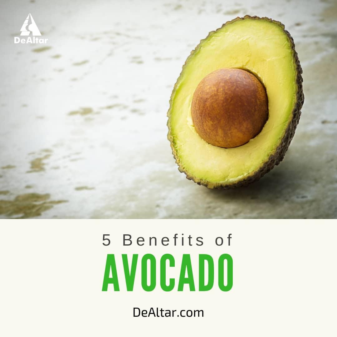 5 Healthy Benefits of Avocado