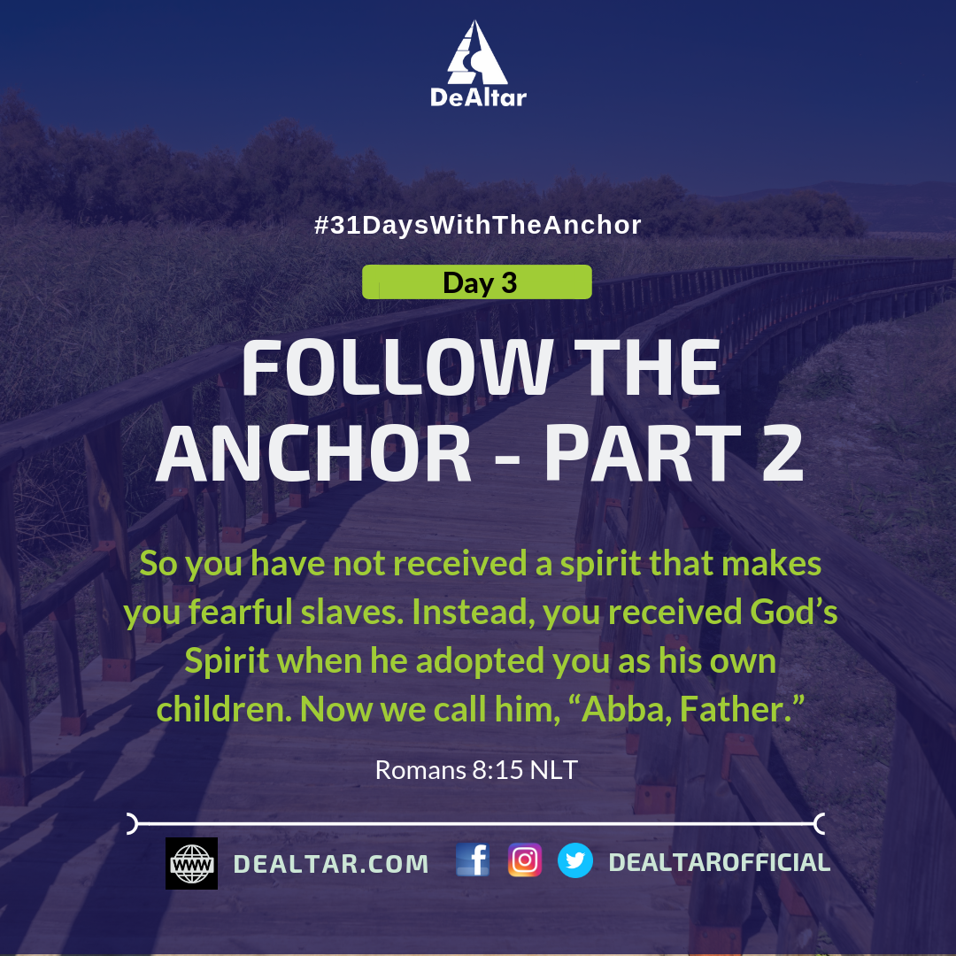#31DaysWithTheAnchor – Day 3