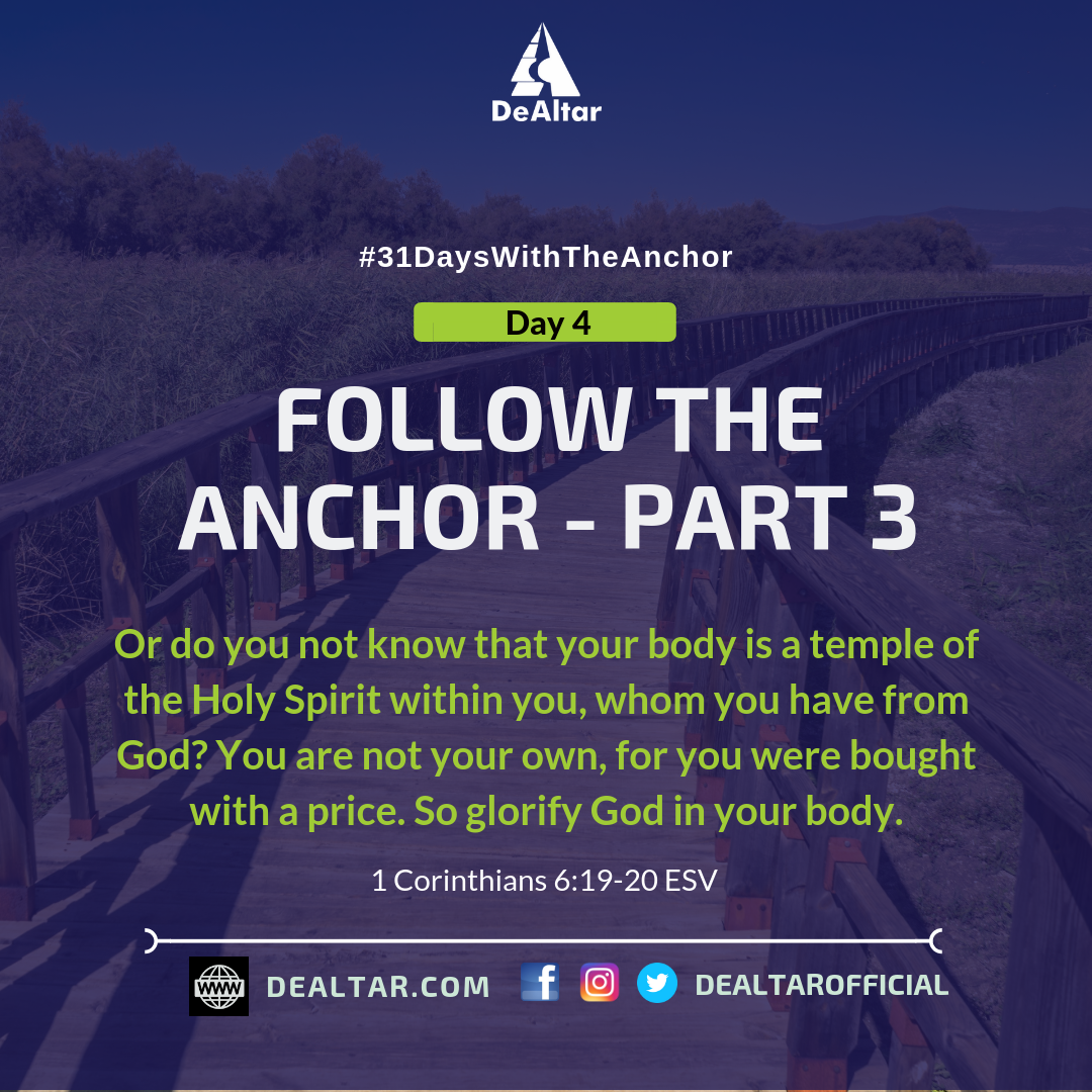 #31DaysWithTheAnchor – Day 4